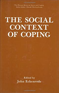 The Social Context of Coping 9780306437830