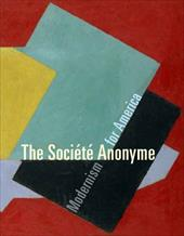 The Societe Anonyme: Modernism for America 842867