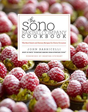 The Sono Baking Company Cookbook: The Best Sweet and Savory Recipes for Every Occasion 9780307449450