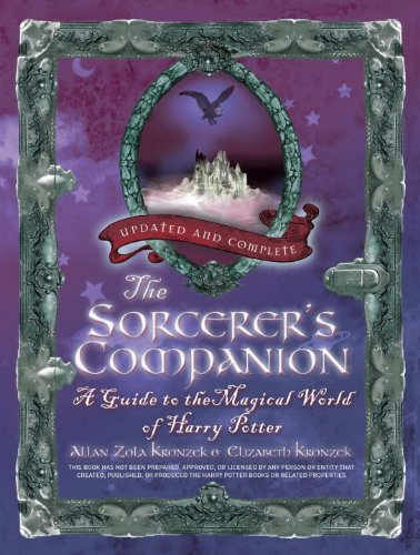 The Sorcerer's Companion: A Guide to the Magical World of Harry Potter 9780307885135