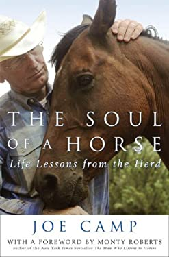 The Soul of a Horse: Life Lessons from the Herd 9780307406859
