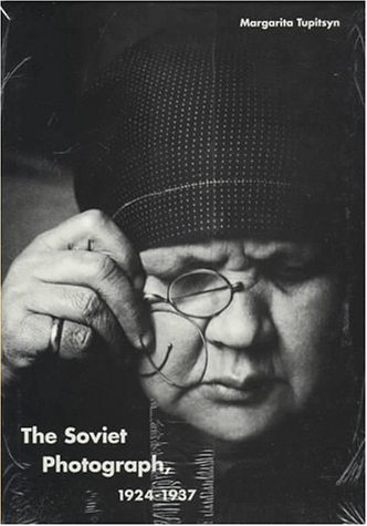 The Soviet Photograph, 1924-1937 9780300064506
