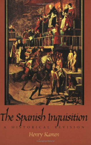 The Spanish Inquisition: A Historical Revision 9780300078800
