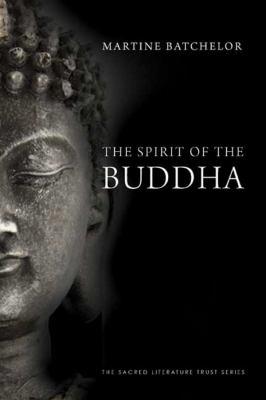 The Spirit of the Buddha 9780300164077
