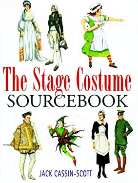 The Stage Costume Sourcebook 9780304350681