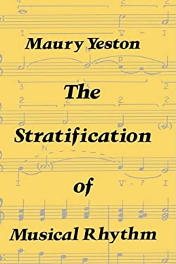 The Stratification of Musical Rhythm 9780300018844