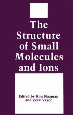 The Structure of Small Molecules and Ions 9780306430169