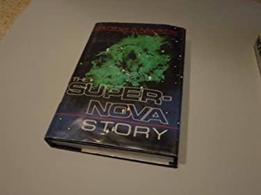 The Supernova Story 9780306429552