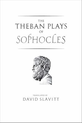 The Theban Plays of Sophocles 9780300119015