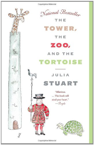 The Tower, the Zoo, and the Tortoise 9780307476913