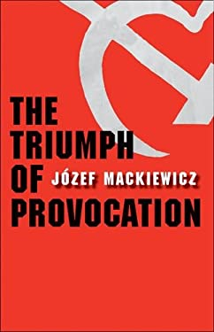 The Triumph of Provocation 9780300145694