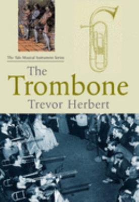 The Trombone 9780300100952