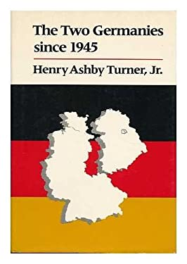 The Two Germanies Since 1945