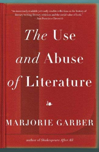 The Use and Abuse of Literature 9780307277121