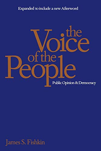 The Voice of the People: Public Opinion and Democracy 9780300072556