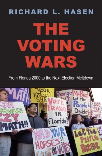The Voting Wars: From Florida 2000 to the Next Election Meltdown 9780300182033
