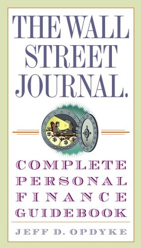 The Wall Street Journal Complete Personal Finance Guidebook 9780307336002
