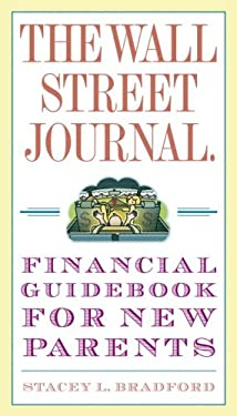The Wall Street Journal Financial Guidebook for New Parents 9780307407078
