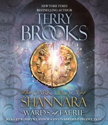 Wards of Faerie: The Dark Legacy of Shannara 9780307913647