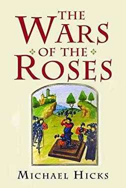 The Wars of the Roses 9780300114232