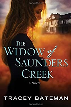 The Widow of Saunders Creek 9780307730442