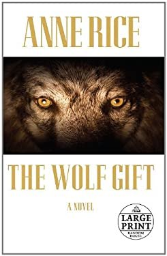 The Wolf Gift 9780307990761
