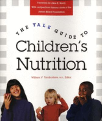 The Yale Guide to Children's Nutrition 9780300071696