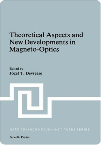 Theoretical Aspects and New Developments in Magneto-Optics: Proceedings 9780306405556