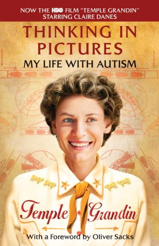 Thinking in Pictures: And Other Reports from My Life with Autism 9780307739582