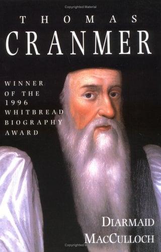 Thomas Cranmer: A Life 9780300074482