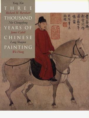 Three Thousand Years of Chinese Painting 9780300094473