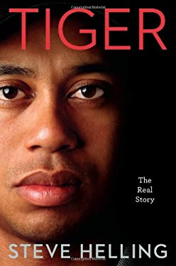 Tiger: The Real Story 9780306819292