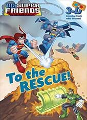 To the Rescue! (DC Super Friends) 16158620
