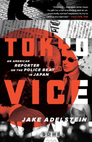 Tokyo Vice: An American Reporter on the Police Beat in Japan 9780307475299