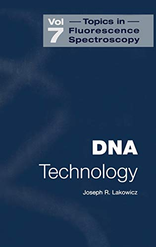 Topics in Fluorescence Spectroscopy: DNA Technology 9780306473876