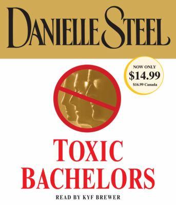 Toxic Bachelors 9780307751348