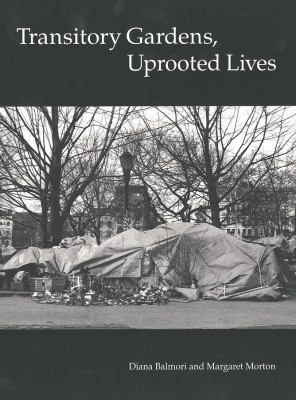 Transitory Gardens, Uprooted Lives 9780300063011
