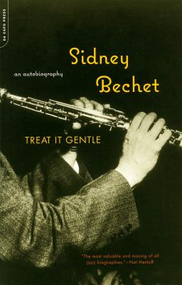 Treat It Gentle: An Autobiography 9780306811081