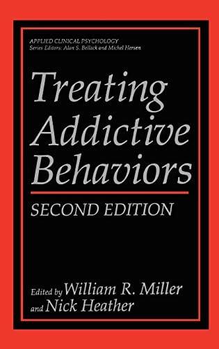 Treating Addictive Behaviors 9780306458521