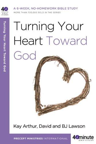 Turning Your Heart Toward God 9780307458728