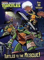 Turtles to the Rescue! (Teenage Mutant Ninja Turtles) 17846025