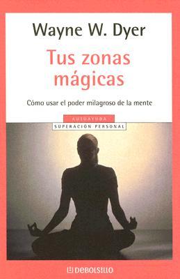 Tus Zonas Magicas 9780307274175