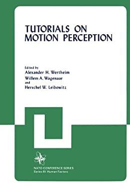Tutorials on Motion Perception 9780306411267