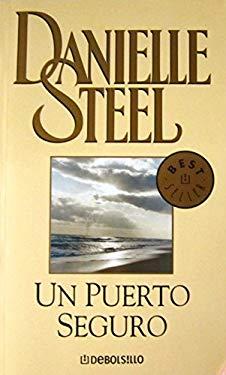 Un Puerto Seguro = Safe Harbour 9780307376398
