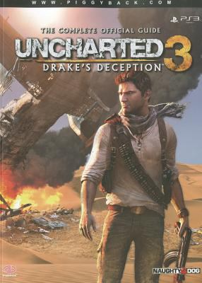Uncharted 3: Drake's Deception - The Complete Official Guide 9780307892065
