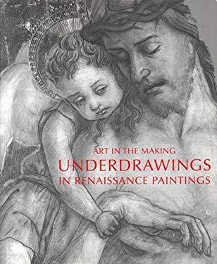 Underdrawings in Renaissance Paintings 9780300092257