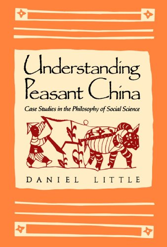 Understanding Peasant China: Case Studies in the Philosophy of Social Science 9780300054774
