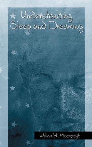 Understanding Sleep and Dreaming 9780306474255