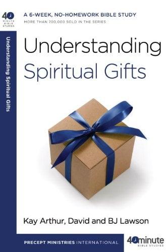 Understanding Spiritual Gifts 9780307458704