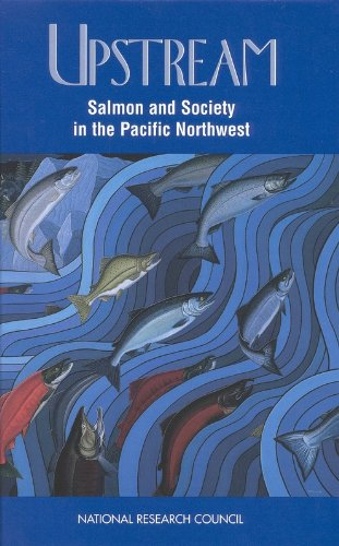 Upstream: Salmon and Society in the Pacific Northwest 9780309053259